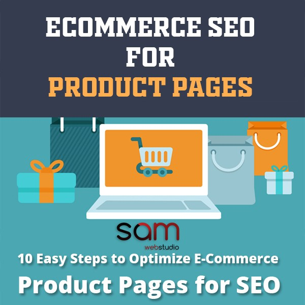 Top 10 Steps to Optimization Ecommerce Product Page for SEO